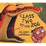 Class Two at the Zooby Julia Jarman