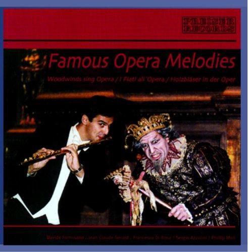 FAMOUS OPERA MELODIES: WOODWINDS SING OPERA