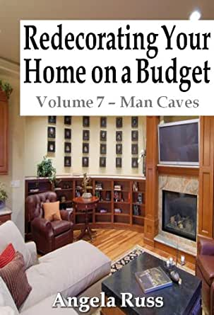 redecorating your home on a budget volume 7