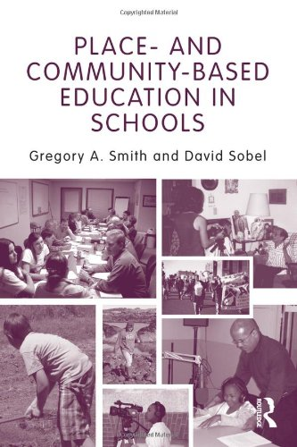 Place- and Community-Based Education in Schools...