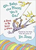 img - for Oh, Baby, the Places You'll Go!: A book to be read in Utero by Dr. Seuss (unknown Edition) [Hardcover(1997)] book / textbook / text book