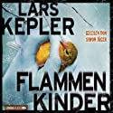 Flammenkinder Audiobook by Lars Kepler Narrated by Simon Jäger