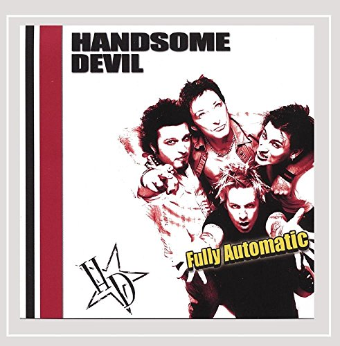 Handsome Devil - Fully Automatic