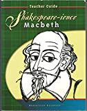 img - for Shakespeare-ience Macbeth Teacher Guide book / textbook / text book