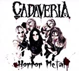 Horror Metal Import Edition by Cadaveria (2012) Audio CD