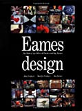 John Neuhart Eames Design: The Work of the Office of Charles and Ray Eames