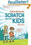 Cahier d'activit�s Scratch pour les k...