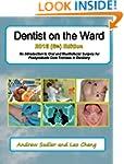 Dentist on the Ward 2016 (6th) Editio...