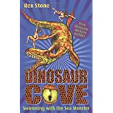 Swimming with the Sea Monster: Dinosaur Cove 8by Rex Stone