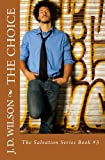 img - for The Choice: The Salvation Series Book #3 book / textbook / text book