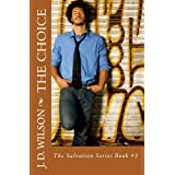 The Choice (The Salvation Series Book 3)