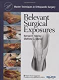 img - for Master Techniques in Orthopaedic Surgery: Relevant Surgical Exposures book / textbook / text book