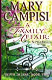 img - for A Family Affair: Spring (Truth in Lies) (Volume 2) book / textbook / text book