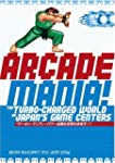 Arcade Mania: The Turbo-Charged World...