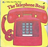 The Telephone Book (A Golden Super Shape Book) (0307100847) by Maida Silverman