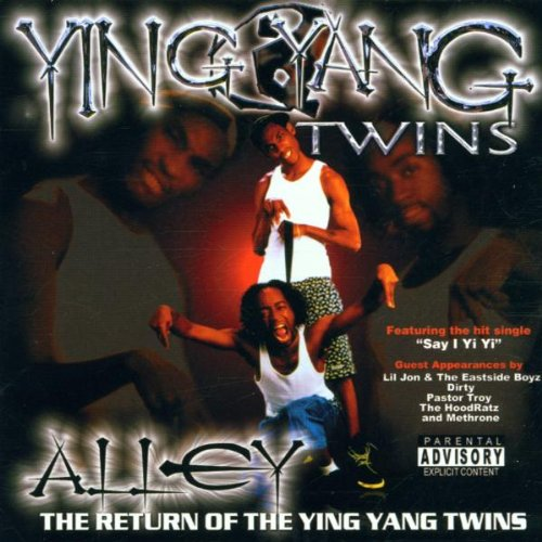 Ying Yang Twins - Alley: Return of the Ying Yang Twins - Zortam Music
