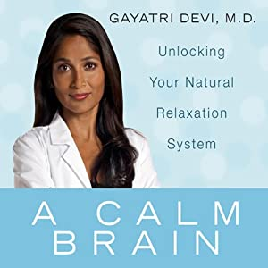 A Calm Brain | [Gayatri Devi]