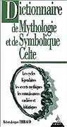 Dictionnaire de mythologie et de symbolique par Thibaud