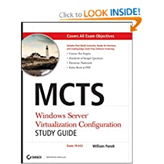MCTS: Windows Server Virtualization Configuration Study Guide: (Exam 70-652)