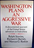 img - for Washington plans an aggressive war book / textbook / text book