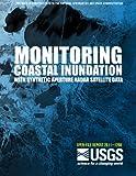 Monitoring Coastal Inundation with Synthetic Aperture Radar Satellite Data