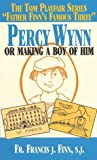 Percy Wynn: Or Making a Boy of Him