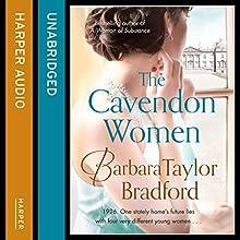 The Cavendon Women (       UNABRIDGED) by Barbara Taylor Bradford Narrated by Anna Bentinck