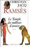 echange, troc Christian Jacq, David Roberts - Ramsès, tome 2 : Le Temple des millions d'années
