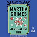Jerusalem Inn: A Richard Jury Mystery, Book 5 Audiobook by Martha Grimes Narrated by Steve West