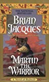 Martin the Warrior: A Novel of Redwall