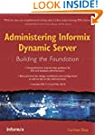 Administering Informix Dynamic Server...
