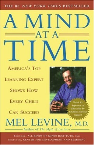 A Mind at a Time: Mel Levine: 8601401059806: Amazon.com: Books