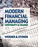Modern Financial Managing Continuity & Change (0970333307) by Werner, Frank M.