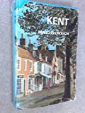 img - for Kent (Britain series) book / textbook / text book