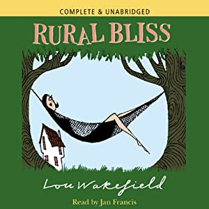 Rural Bliss | [Lou Wakefield]