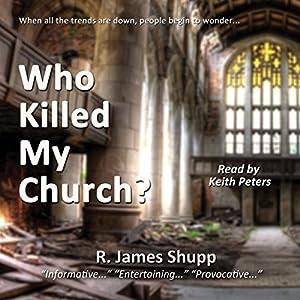 Who Killed My Church? Audiobook