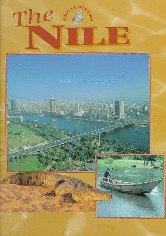 The Nile (Pollard, Michael, Great Rivers.)