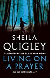 Sheila Quigley Living on a Prayer