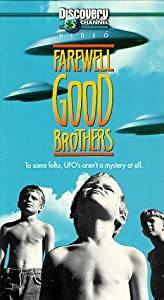 Farewell Good Brothers (Discovery Channel) [VHS]