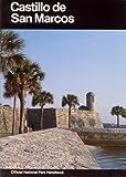 img - for Castillo de San Marcos: A Guide to Castillo de San Marcos National Monument, Florida (National Park Service Handbook) book / textbook / text book
