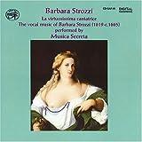 echange, troc Strozzi, Musica Secreta - La Virtuosissima Cantatrice