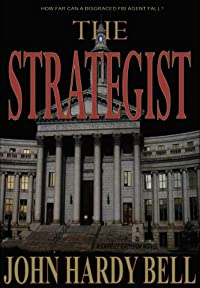 The Strategist: A Novel by John Hardy Bell ebook deal