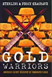Gold Warriors: America's Secret Recovery of Yamashita's Gold (1844675319) by Sterling Seagrave