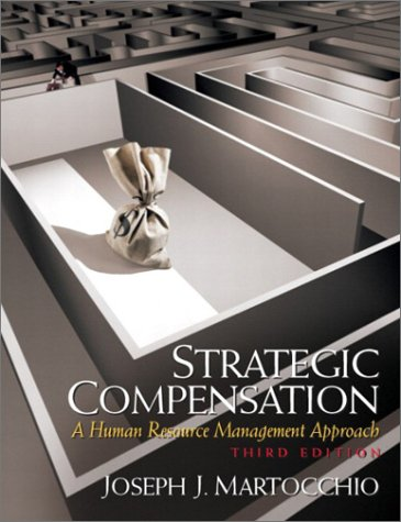 Strategic Compensation: A Human Resource