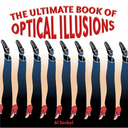 The Ultimate Book of Optical Illusions: Al Seckel: 9781402734045