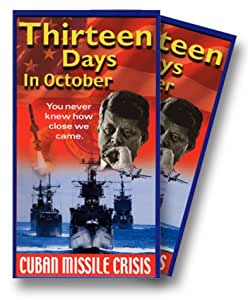 the cuban missile crisis and the film thirteen days Thirteen days is a 2000 american historical political thriller film directed by roger donaldson it dramatizes the cuban missile crisis of 1962, seen from th.