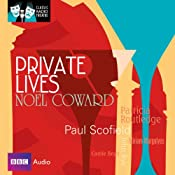 Classic Radio Theatre: Private Lives | [Noel Coward]