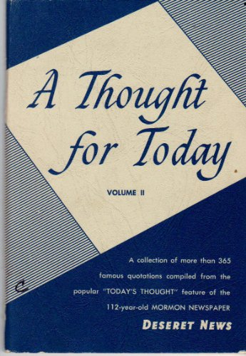 A Thought for Today - Volume II, Theron C. Liddle