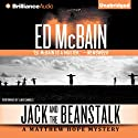 Jack and the Beanstalk: Matthew Hope, Book 4 (       UNABRIDGED) by Ed McBain Narrated by Luke Daniels