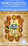 img - for World Religions - Is there a Meaning for You?: Your Candid Guide to Truth and Contradiction book / textbook / text book